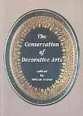 Conservation of Decorative Arts