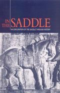 In the Saddle An Exploration of the Saddle Through History