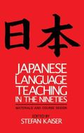 Japanese Language Teaching in the Nineties Materials and Course Design