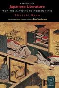 History of Japanese Literature From the Man'Yoshu to Modern Times