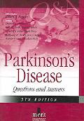 Parkinson's Disease - Questions And Answers