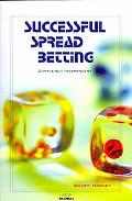 Successful Spread Betting - Geoff Harvey - Hardcover