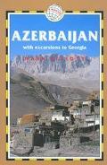 Azerbaijan: With excursions to Georgia - Mark Elliott