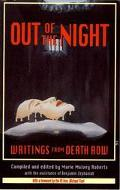 Out of the Night Writings from Death Row