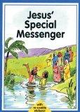 Jesus' Special Messenger (Collect-a-Bible-Story)