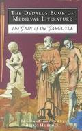 Dedalus Book of Medieval Literature The Grin of the Gargoyle