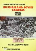 Authentic Guide to Russian and Soviet Cameras - Jean Loup Princelle - Paperback - REV