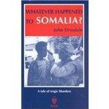 Whatever Happened to Somalia?: A Tale of Tragic Blunders
