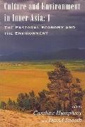 Culture and Environment in Inner Asia: The Pastoral Economy and the Environment - Caroline H...