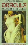 Dracula: The Novel and the Legend - A Study of Bram Stoker's Gothic Masterpiece