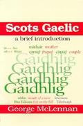 Scots Gaelic A Brief Introduction