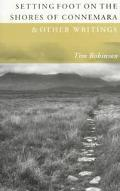 Setting Foot on the Shores of Connemara & Other Writings - Tim Robinson - Paperback