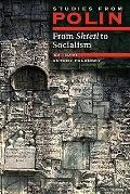 From Shtetl to Socialism Studies from Polin