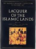 Lacquer of the Islamic Lands