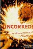 Uncorked! The hidden hazards of alcohol
