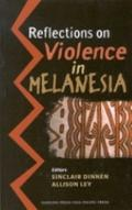 Reflections on Violence in Melanesia