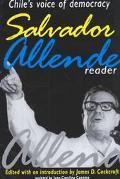 Salvador Allende Reader Chile's Voice of Democracy
