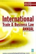 International Trade & Business Law Annual, April 2002, Volume VII