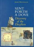 Sent Forth a Dove The Duyfken Discovers Australia, 1606