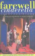 Farewell Cinderella Creating Arts and Identity in Western Australia