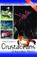 Field Guide to Crustaceans of Australian Waters