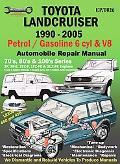 Toyota Landcruiser 1990-2002 Petrol/Gasoline 6 Cyl & V8 Automobile Repair Manual  70'S, 80's...