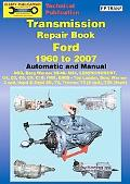 Transmissions Repair Book Ford 1960 to 2001 Automatic and Manual