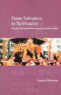 From Salvation to Spirituality Popular Religious Movements in Japan
