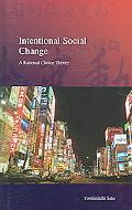 Intentional Social Change A Rational Choice Theory