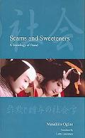 Scams and Sweeteners A Sociology of Fraud