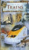 Guide to Trains: The World's Greatest Trains, Tracks & Travels