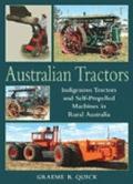 Australian Tractors Indigenous Tractors And Self-propelled Machines in Rural Australia