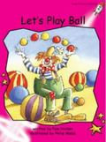 Let's Play Ball: Emergent (Red Rocket Readers: Fiction Set A)