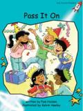 Pass it on: Level 2: Fluency (Red Rocket Readers: Fiction Set A)