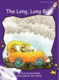 The Long Long Ride: Level 3: Fluency (Red Rocket Readers: Fiction Set A)