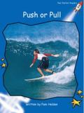 Push or Pull: Level 3: Early (Red Rocket Readers: Non-fiction Set A)