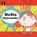 Delia Dynamite