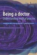 Being a Doctor : Understanding Medical Practice