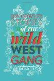 Stories of the Wild West Gang (Gecko Press Titles)