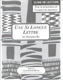 Une Si Longue Lettre: Study Guide for French Literature
