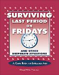 Surviving Last Period on Friday and Other Desperate Situations