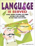 Language Is Served