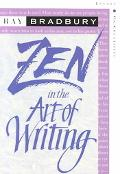 Zen in the Art of Writing Essays on Creativity  Expanded
