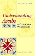 Understanding Arabs A Guide for Westerners