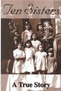 Ten Sisters: A True Story