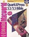 Quarkxpress 3.2/3.3 Bible (