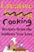 Creative Writing Cooking Recipes from the Authors You Love Writers Group of the Triad