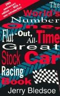 World's Number One, Flat-Out, All-Time Great, Stock Car Racing Book