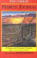 Pedro's Journal A Voyage With Christopher Columbus August 3, 1492 - February 14, 1493