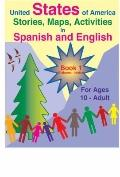 United States of America Stories, Maps, Activities in Spanish and English: Book 1 : Alabama ...